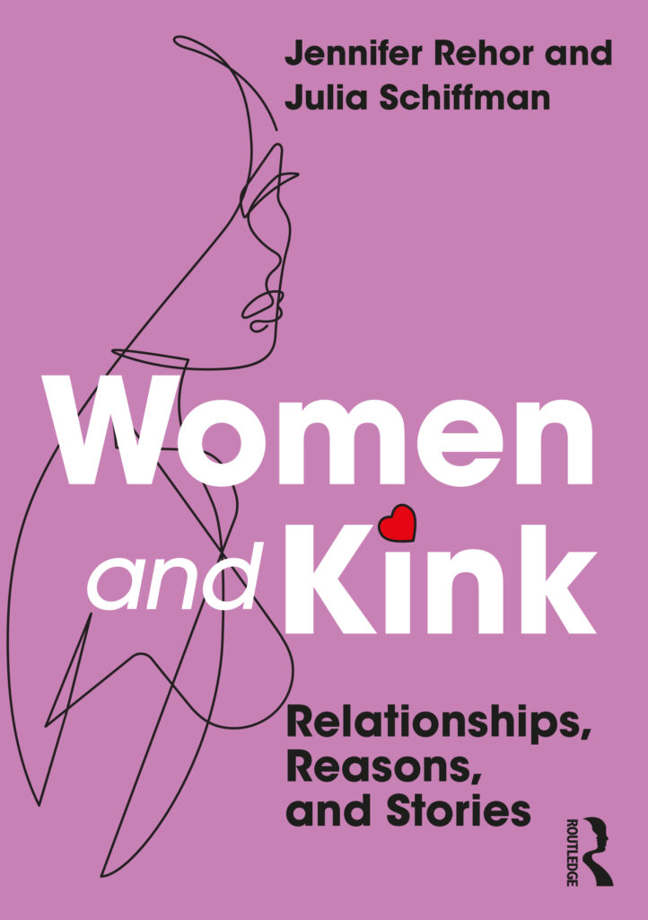 Women and Kink: Relationships, Reasons, and Stories